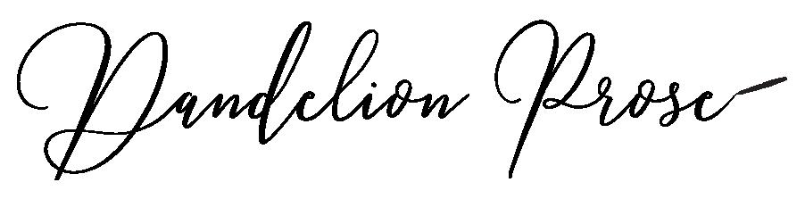 Dandelion Prose